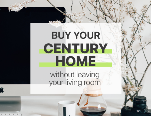 Buy Your Century Home Without Leaving Your Living Room